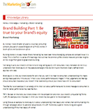 Brand Building Part 1: Be true to your brand's equity